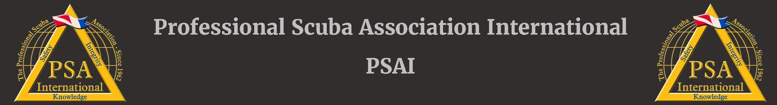 PSAI - The dive training organization where Quality is Our Gold Standard.